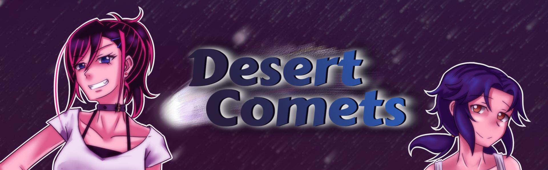Desert Comets